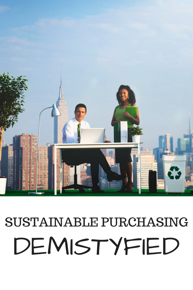 Sustainable Purchasing Demystified